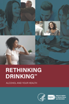 Take it with you - Download or Order this 16-page booklet, Rethinking Drinking: Alcohol and your health