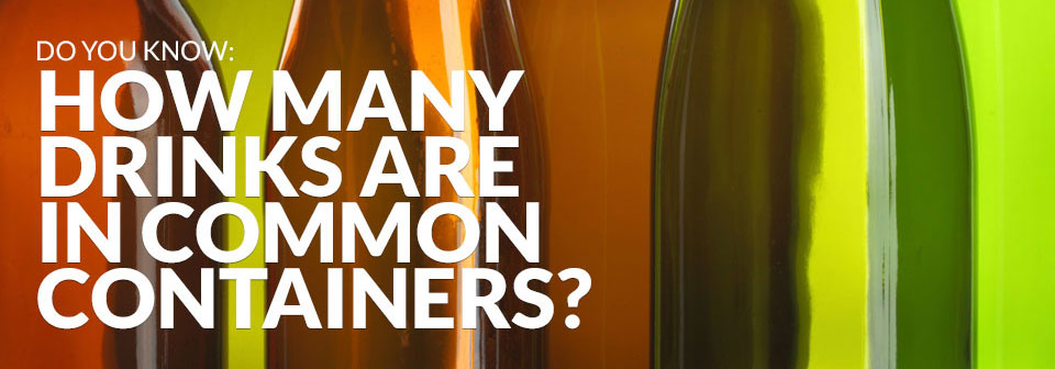 How many drinks are in common containers?